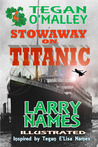 Stowaway on Titanic (Tegan O'Malley, #4)