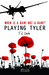 Playing Tyler by T.L. Costa