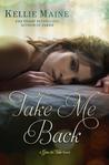 Take Me Back: A Give & Take Novella (Give & Take, #2.5)