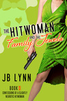 The Hitwoman and the Family Jewels (Maggie Lee, #4)