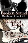 Broken Sound (Brothers of Rock, #2)
