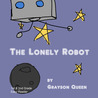 The Lonely Robot