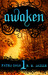 Awaken (Fated Saga, #1)