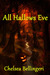 All Hallows Eve (New Englan...