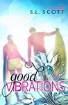 Good Vibrations (Welcome to Paradise, #1)