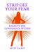 Strip Off Your Fear: Radiate the Confidence Within