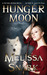 Hunger Moon by Melissa Snark