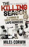 The Killing Season: A Summer in South Central with LAPD Homicide