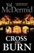 Cross and Burn (Tony Hill & Carol Jordan, # 8)