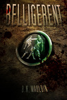 Belligerent by B.N. Mauldin