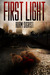 First Light (The Zombie Pro...