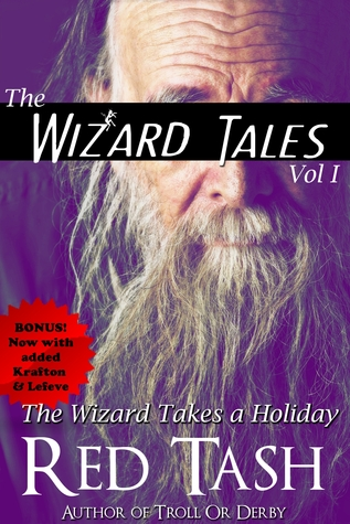 The Wizard Takes a Holiday by Red Tash