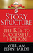Story Structure: The Key to...