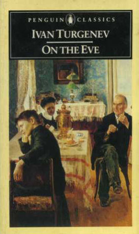 On the Eve (Penguin Classics)