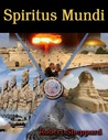 Spiritus Mundi Book II The Romance by Robert   Sheppard
