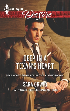 Deep in a Texan's Heart by Sara Orwig