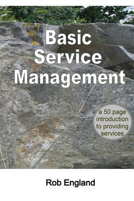 Basic Service Management by Rob England