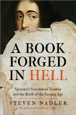 A Book Forged in Hell by Steven Nadler