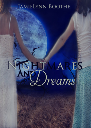 Nightmares and Dreams (Book 1)