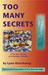 Too Many Secrets (Cleo Sims Mystery #3)