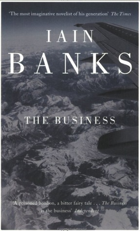 The Business by Iain Banks