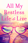 All My Restless Life to Live
