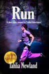 Run; a prequel to the Diamond Peak Series