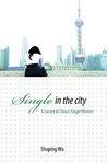 Single in the City by Shuping Wu