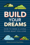 Build Your Dreams by Chip Hiden