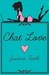 Chat Love by Justine Faeth
