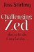 Challenging Zed (Benedicts,...
