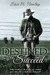 Destined to Succeed by Lisa M. Harley