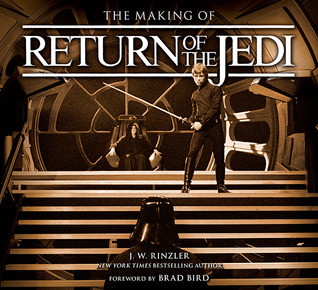 The Making of Return of the Jedi (Star Wars:  The Making of, #3)
