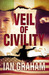 Veil of Civility: a Black Shuck thriller