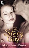 The Story Guy by Mary Ann Rivers