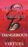 Dangerous Virtues: Honesty (Dangerous Virtues, #1)