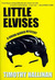 Little Elvises (Junior Bender #2)