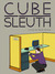 Cube Sleuth by David Terruso