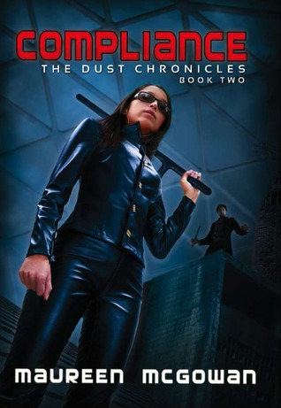 Compliance (Dust Chronicles, #2)