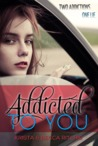 Addicted to You by Krista Ritchie