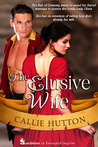 The Elusive Wife by Callie Hutton