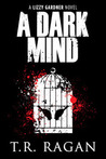 A Dark Mind (The Lizzy Gardner Series, #3)