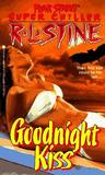 Goodnight Kiss (Fear Street Superchiller, # 3)