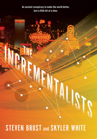 Review: The Incrementalists by Steven Brust and Skyler White