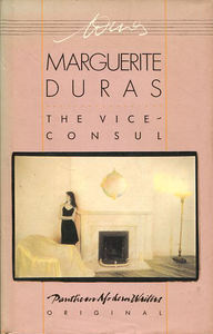 The Vice Consul by Marguerite Duras