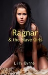 Ragnar and the Slave Girls (Ragnar the Dane, #2)