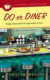 Do or Diner (Comfort Food Mystery, #1)