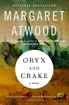 Oryx and Crake (MaddAddam Trilogy, #1)