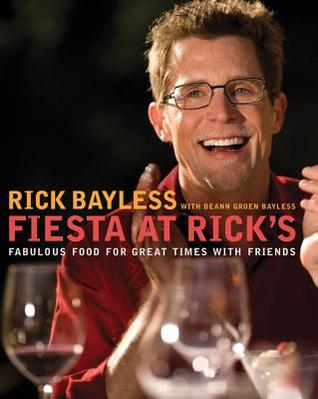 Fiesta at Rick's by Rick Bayless
