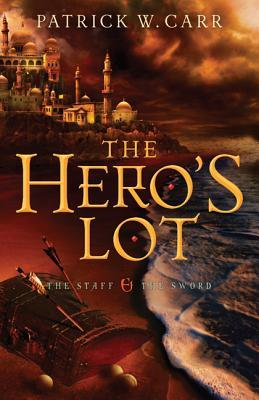 The Hero's Lot (The Staff and the Sword, #2)